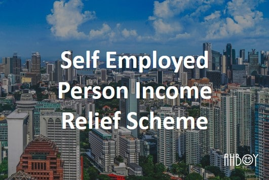 Singapore MOM Self Employed Person Income Relief Scheme
